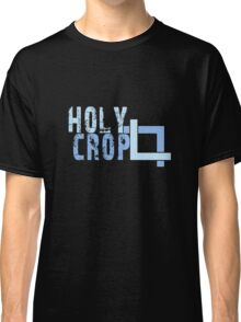 Holy Crop Photographer Artist Funny Design Classic T-Shirt