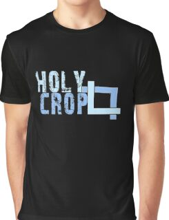 Holy Crop Photographer Artist Funny Design Graphic T-Shirt