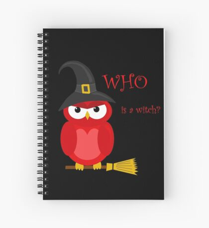 Who is the witch? - red owl Spiral Notebook