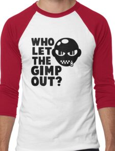Who Let The Gimp Out? Men's Baseball ¾ T-Shirt