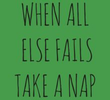 WHEN ALL ELSE FAILS, TAKE A NAP by Rob Price