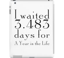 Countdown to A Year in the Life iPad Case/Skin