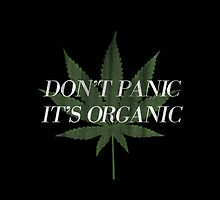 Don't Panic it's Organic Vintage Print by RexLambo