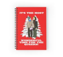 It's The Most Wonderful Time For the Queers! Spiral Notebook