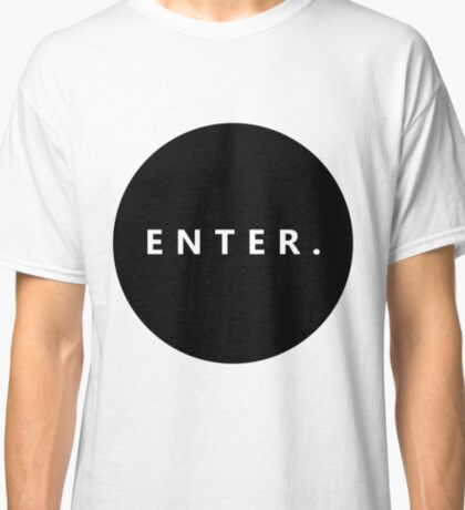 Basic Enter Circle  Classic T-Shirt