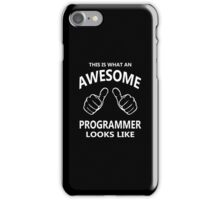 This is What an Awesome Programmer Looks Like - Programming iPhone Case/Skin
