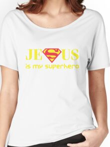 Jesus Is My Superhero Women's Relaxed Fit T-Shirt