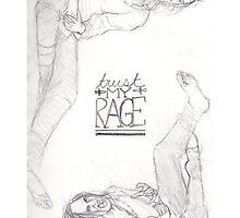 Trust My Rage by noas-arc