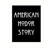 American Hodor Story Art Print