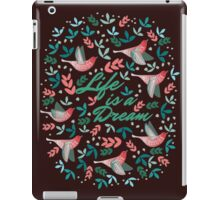 Life is a Dream iPad Case/Skin