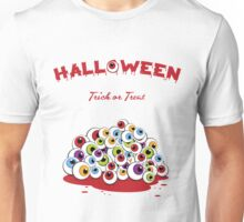 Halloween Trick or Treat Eyeballs Unisex T-Shirt