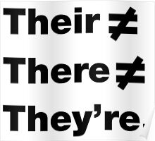Their ≠ There ≠ They're Poster
