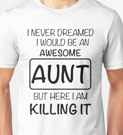 Awesome Aunt Unisex T-Shirt