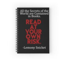 Lemony Snicket - Read at Your Own Risk  Spiral Notebook
