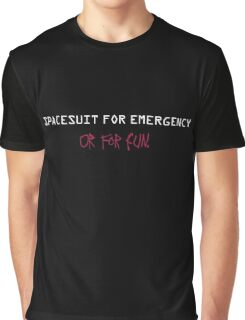 Spacesuit for Emergency Graphic T-Shirt