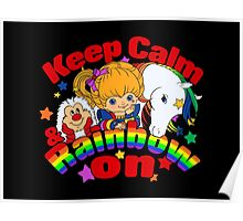 Keep Calm and Rainbow On (Dark) Poster