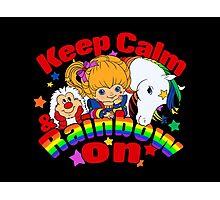 Keep Calm and Rainbow On (Dark) Photographic Print