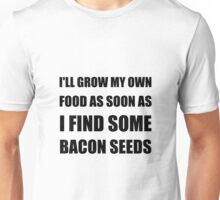 Bacon Seeds Unisex T-Shirt