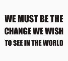 Change In The World Kids Tee