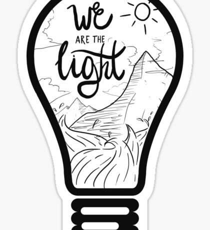 We are the Light Sticker