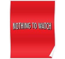 Nothing to watch on Netflix Poster