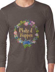 Make It Happen Blush Long Sleeve T-Shirt