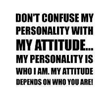 Personality Attitude Confused Photographic Print