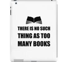 Too Many Books iPad Case/Skin