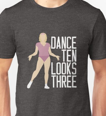 Dance 10 Looks 3 | A Chorus Line Unisex T-Shirt