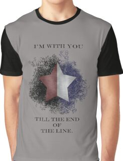 I'm with you till the end of the line Graphic T-Shirt