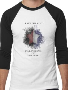 I'm with you till the end of the line Men's Baseball ¾ T-Shirt