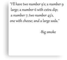 big smoke's massive order Canvas Print