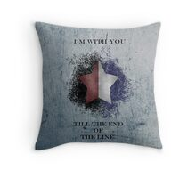 I'm with you till the end of the line ver2 Throw Pillow