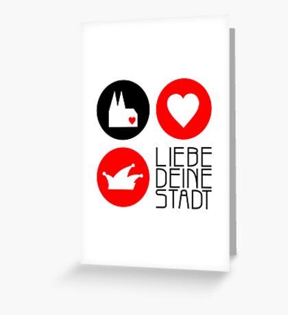 Köln-Liebe II Greeting Card