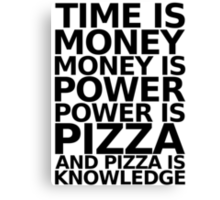 Time is money - parks and recreation quote Canvas Print