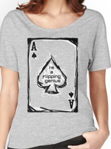Flipping Genius - Ace of Spades Women's Relaxed Fit T-Shirt