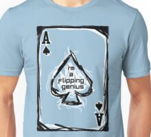 Flipping Genius - Ace of Spades Unisex T-Shirt