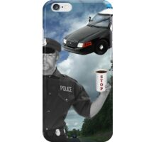 I'M JUST DOING MY JOB..I'M THE HIGHWAY PATROL.. FUNNY POLICE PICTURE AND OR CARD ..BUT U HAD BETTER STOP..OR ELSE LOL.. iPhone Case/Skin
