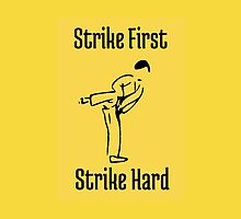 Strike First, Strike Hard by AngiiiOskiii78