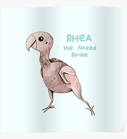 Rhea the Naked Birdie Poster