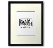 PartyLikeIt's1699 Framed Print