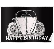 "VW Beetle - ""Happy Birthday"" Card Poster"