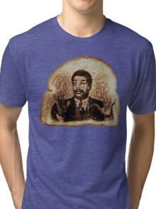 Watch Out, We've God A Badass Over Here Miracle Toast Tri-blend T-Shirt