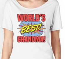 World's Best Grandma Women's Relaxed Fit T-Shirt