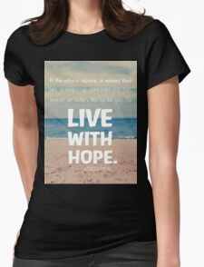 Live with hope Womens Fitted T-Shirt