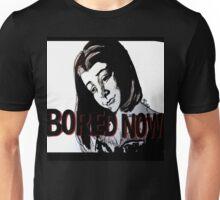 Bored now vampire Willow Unisex T-Shirt
