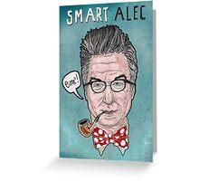 """Smart Alec"" Baldwin Greeting Card"