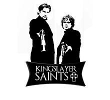 The kingslayer saints Photographic Print