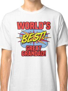 World's Best Great Grandad Classic T-Shirt