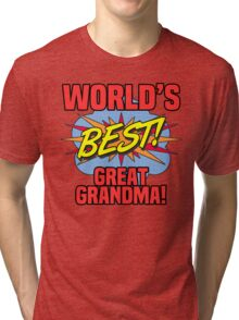 World's Best Great Grandma Tri-blend T-Shirt